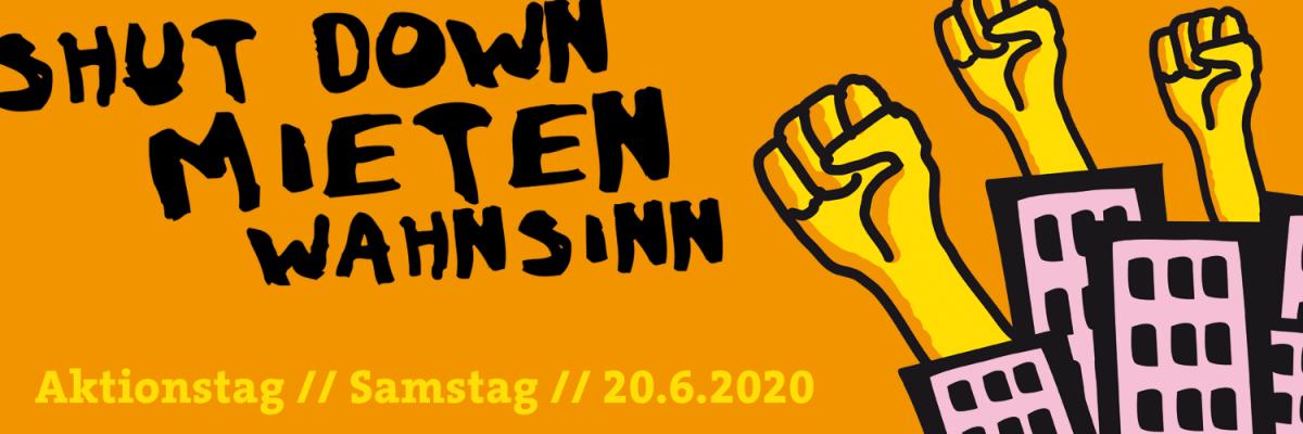 """Aktionstag """"Shut down Mietenwahnsinn – sicheres Zuhause für alle!"""" am 20.06."""
